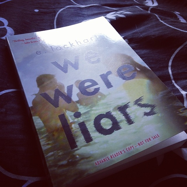 An advance reader's copy of WE WERE LIARS by E. Lockhart.