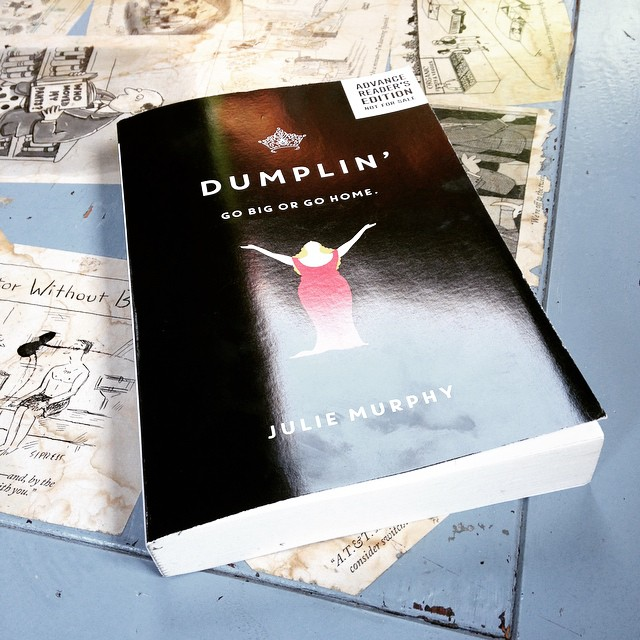 My copy of DUMPLIN by Julie Murphy