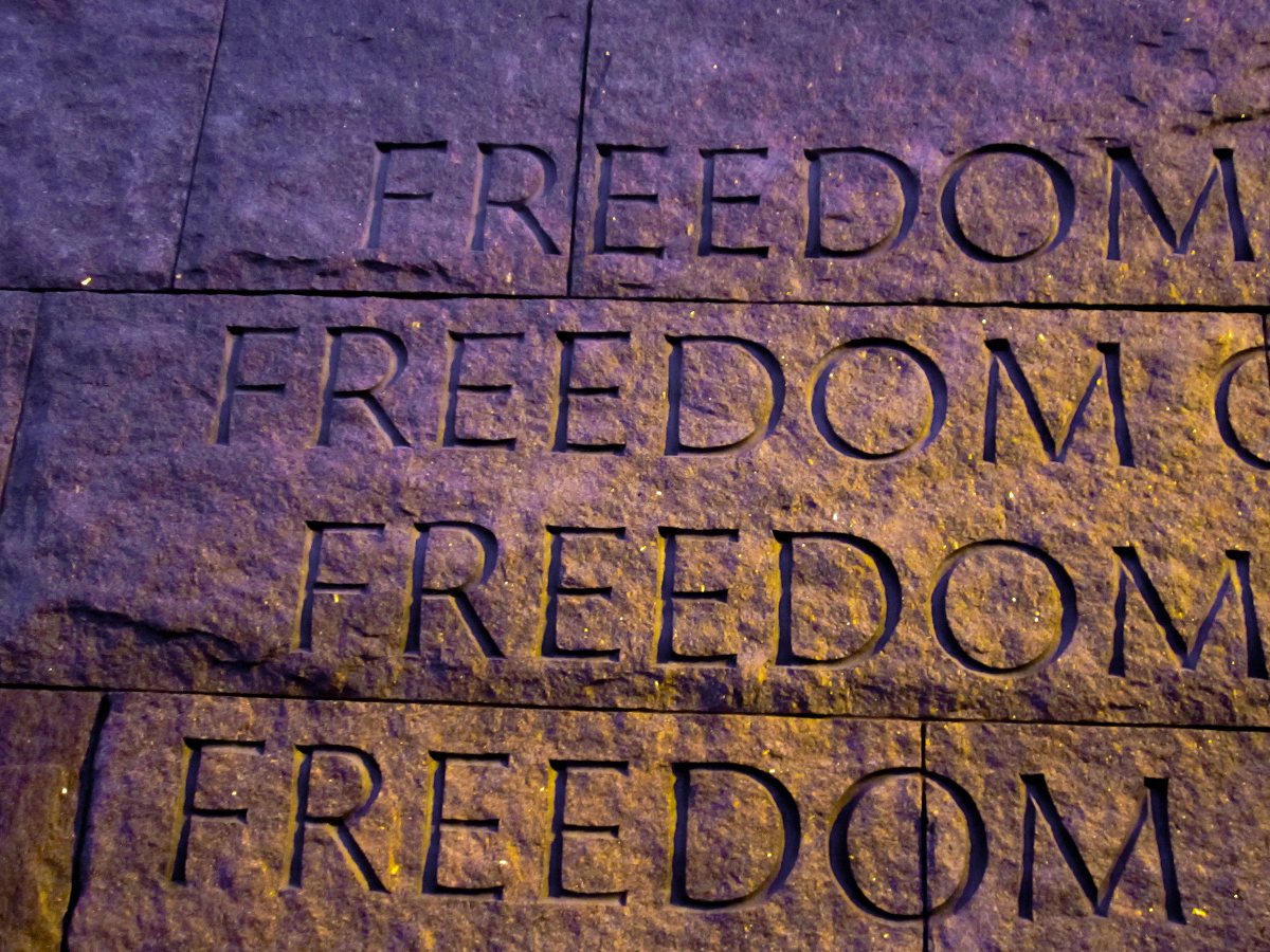 An inscription on the Roosevelt Memorial: FREEDOM FREEDOM FREEDOM FREEDOM